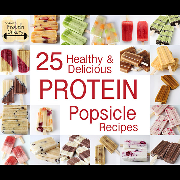 protein-cakery-25-healthy-delicious-protein-popsicle-recipes-cover-slideshow