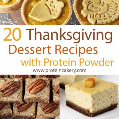 20 thanksgiving dessert recipes with protein powder